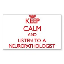 Keep Calm and Listen to a Neuropathologist Decal