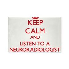 Keep Calm and Listen to a Neuroradiologist Magnets