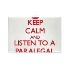 Keep Calm and Listen to a Paralegal Magnets