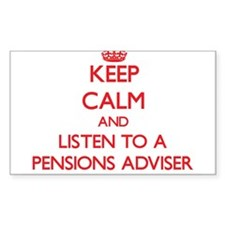 Keep Calm and Listen to a Pensions Adviser Decal
