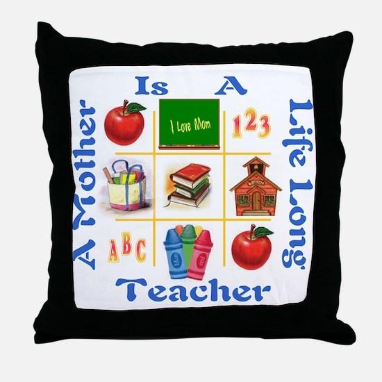 mom is a teacher Throw Pillow