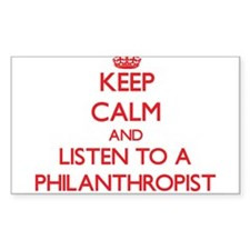 Keep Calm and Listen to a Philanthropist Decal