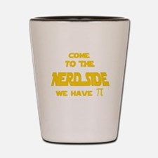 Come to the Nerd Side, We have pi Shot Glass