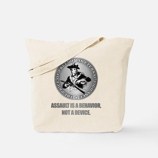 (Eternal Vigilance) Assault Is A Behavoir Tote Bag