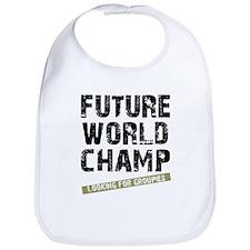Future World Champ - Looking  Bib