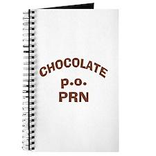 Chocolate p.o. PRN Journal