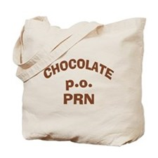Chocolate p.o. PRN Tote Bag