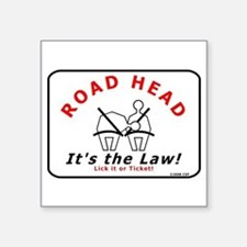 Road Head - It's the Law! Rectangle Sticker