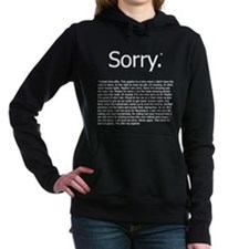 Sorry* Hooded Sweatshirt