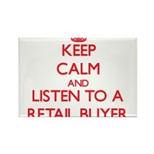 Keep Calm and Listen to a Retail Buyer Magnets