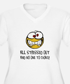Stressed Out Plus Size T-Shirt