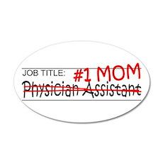 Job Mom Physician Asst Wall Decal