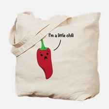 I'm A Little Chili Tote Bag