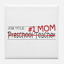 Job Mom Preschool Tile Coaster