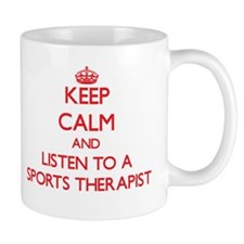Keep Calm and Listen to a Sports arapist Mugs