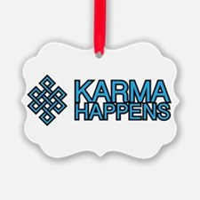 Karma Happens Ornament
