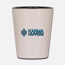 Karma Happens Shot Glass