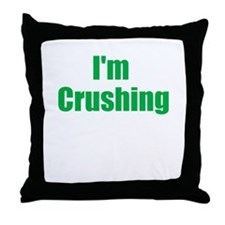 Im Crushing Throw Pillow