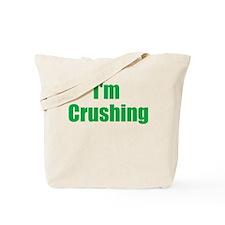 Im Crushing Tote Bag