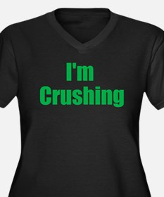 Im Crushing Plus Size T-Shirt