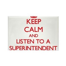 Keep Calm and Listen to a Superintendent Magnets