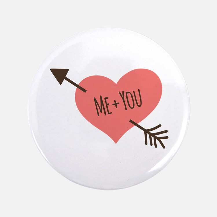"Me and You 3.5"" Button"