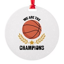 WE ARE THE CHAMPIONS Ornament
