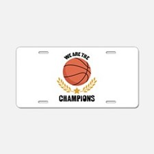 WE ARE THE CHAMPIONS Aluminum License Plate