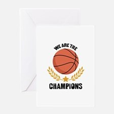 WE ARE THE CHAMPIONS Greeting Cards