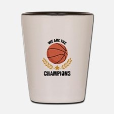 WE ARE THE CHAMPIONS Shot Glass