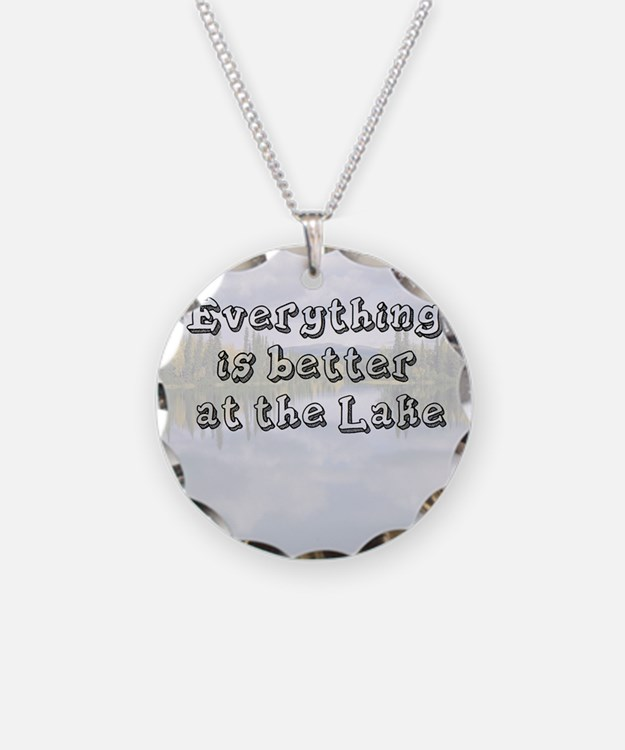 better at the lake Necklace