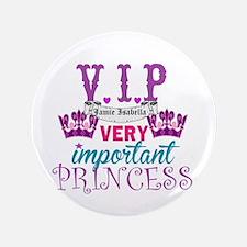 """Vip Princess Personalize 3.5"""" Button"""