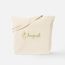 August Tote Bag
