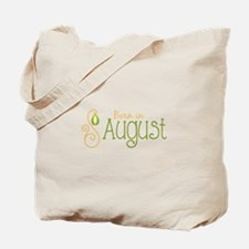Born in August Tote Bag