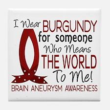 Brain Aneurysm MeansWorldToMe1 Tile Coaster