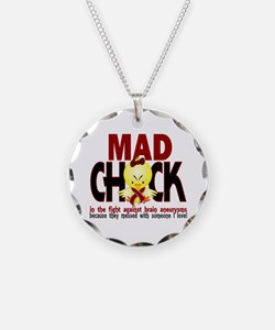 Brain Aneurysm Mad Chick 1 Necklace