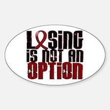 Brain Aneurysm LosingNotOption1 Decal