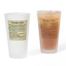 October 22nd Drinking Glass