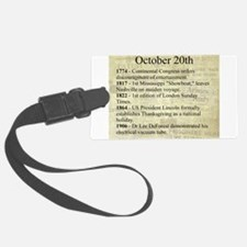 October 20th Luggage Tag