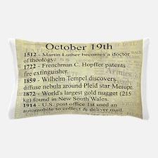 October 19th Pillow Case