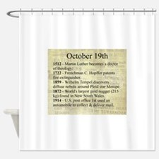 October 19th Shower Curtain