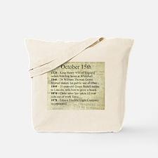 October 15th Tote Bag