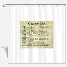 October 13th Shower Curtain