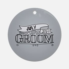 Groom 2014 July Ornament (Round)