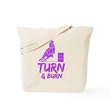 Turn and Burn Tote Bag