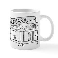 Bride 2015 January Mugs