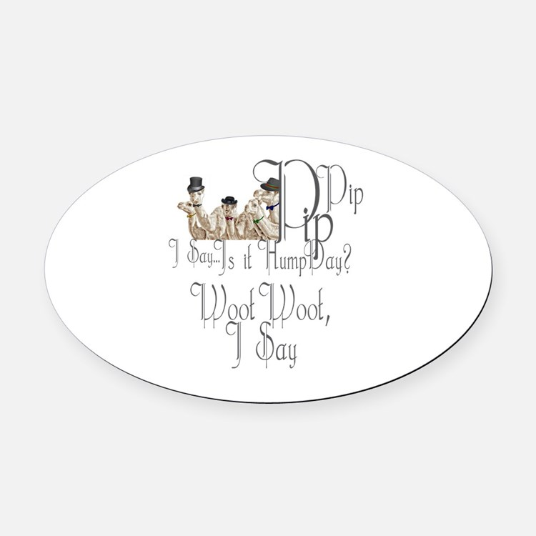 Top Hat Monocle Camels for Humpday Oval Car Magnet