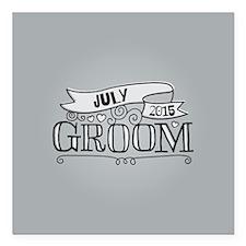 "Groom 2015 July Square Car Magnet 3"" x 3"""