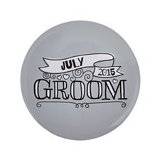 """Groom 2015 July 3.5"""" Button"""