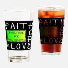 Faith, Hope, Love, Cure Drinking Glass
